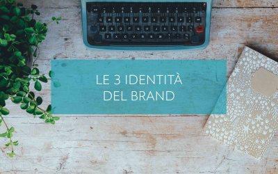 Le 3 identità del brand