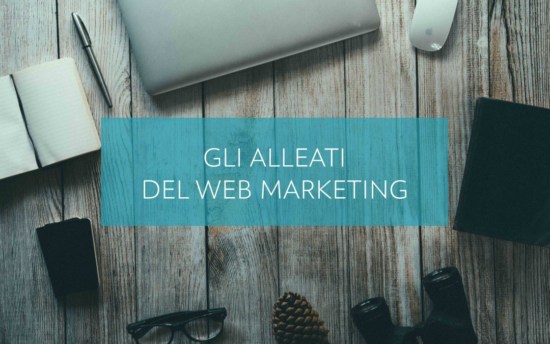 Gli alleati del web marketing