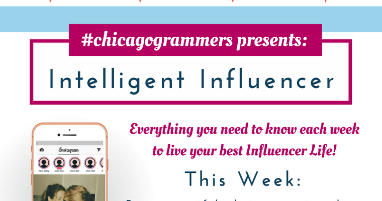 The Chicagogrammers Intelligent Influencer:  January 21, 2018