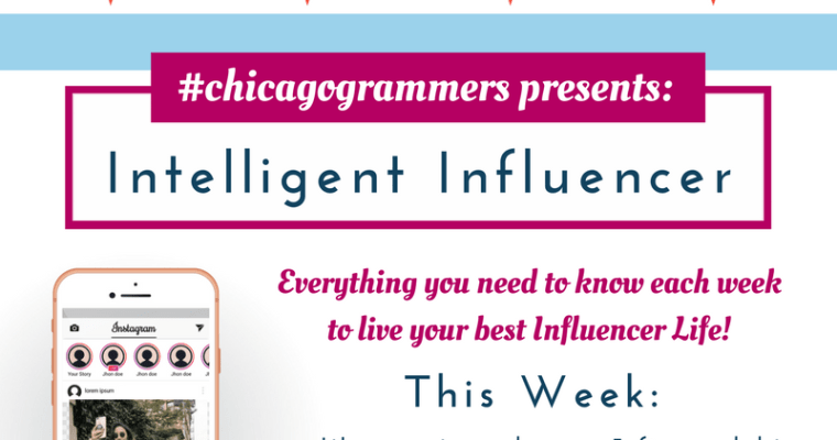 The Intelligent Influencer – March 4, 2018