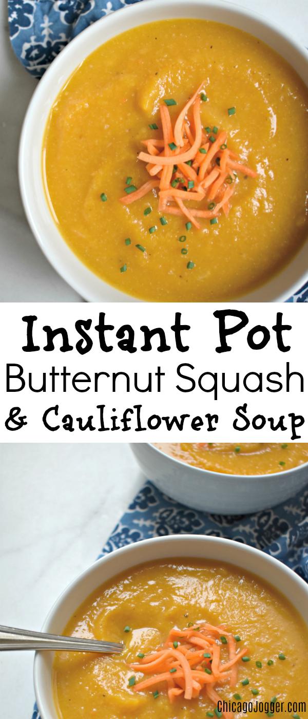 Instant Pot Butternut Squash and Cauliflower Soup | Chicago Jogger