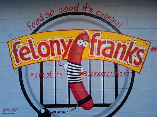 Felony Franks