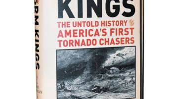 <i>Storm Kings: The Untold History of America's First Tornado Chasers</i>