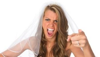 How to avoid the wrath of Bridezilla.