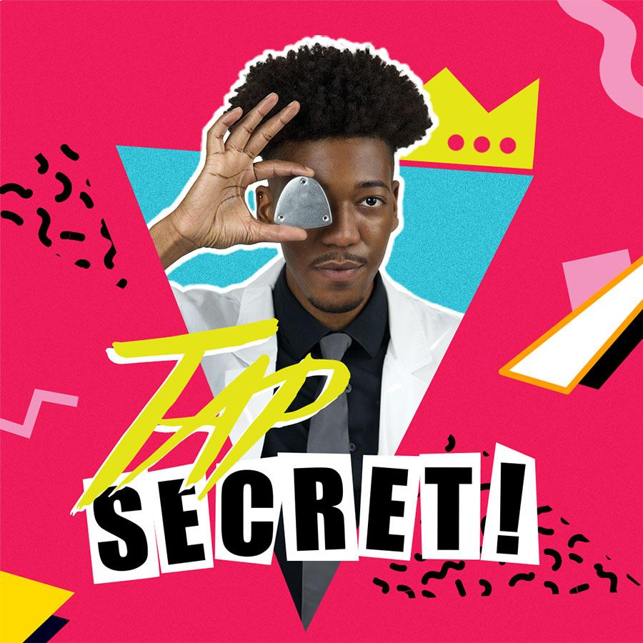 Graphic for Tap Secret!