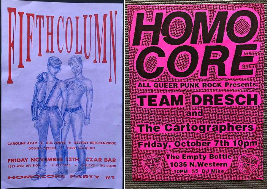 Steve LaFreniere's poster for Homocore's 1992 debut show (left) features a drawing by G.B. Jones of Fifth Column. The 1994 Team Dresch flyer (right) uses Homocore's distinctive lettering.