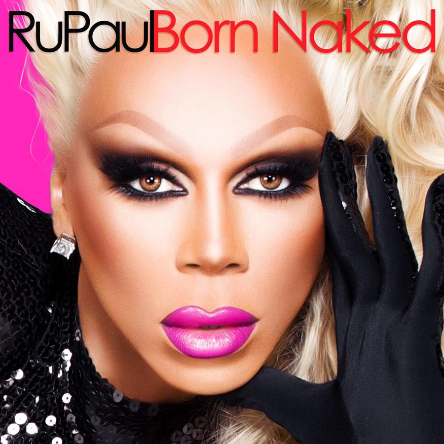 RuPaul, <i>Born Naked</i>