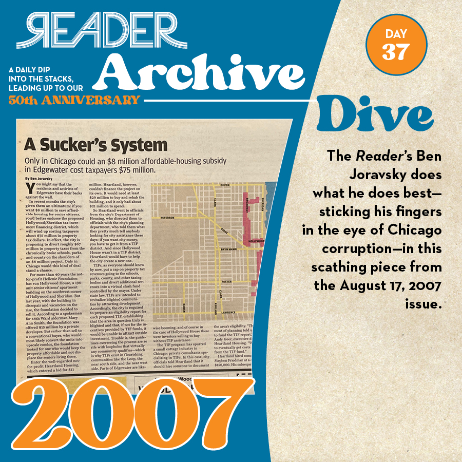 2007: The Reader's Ben Joravsky does what he does best—sticking his fingers in the eye of Chicago corruption—in this scathing piece from the August 17, 2007 issue.