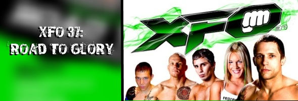 XFO 37: ROAD TO GLORY