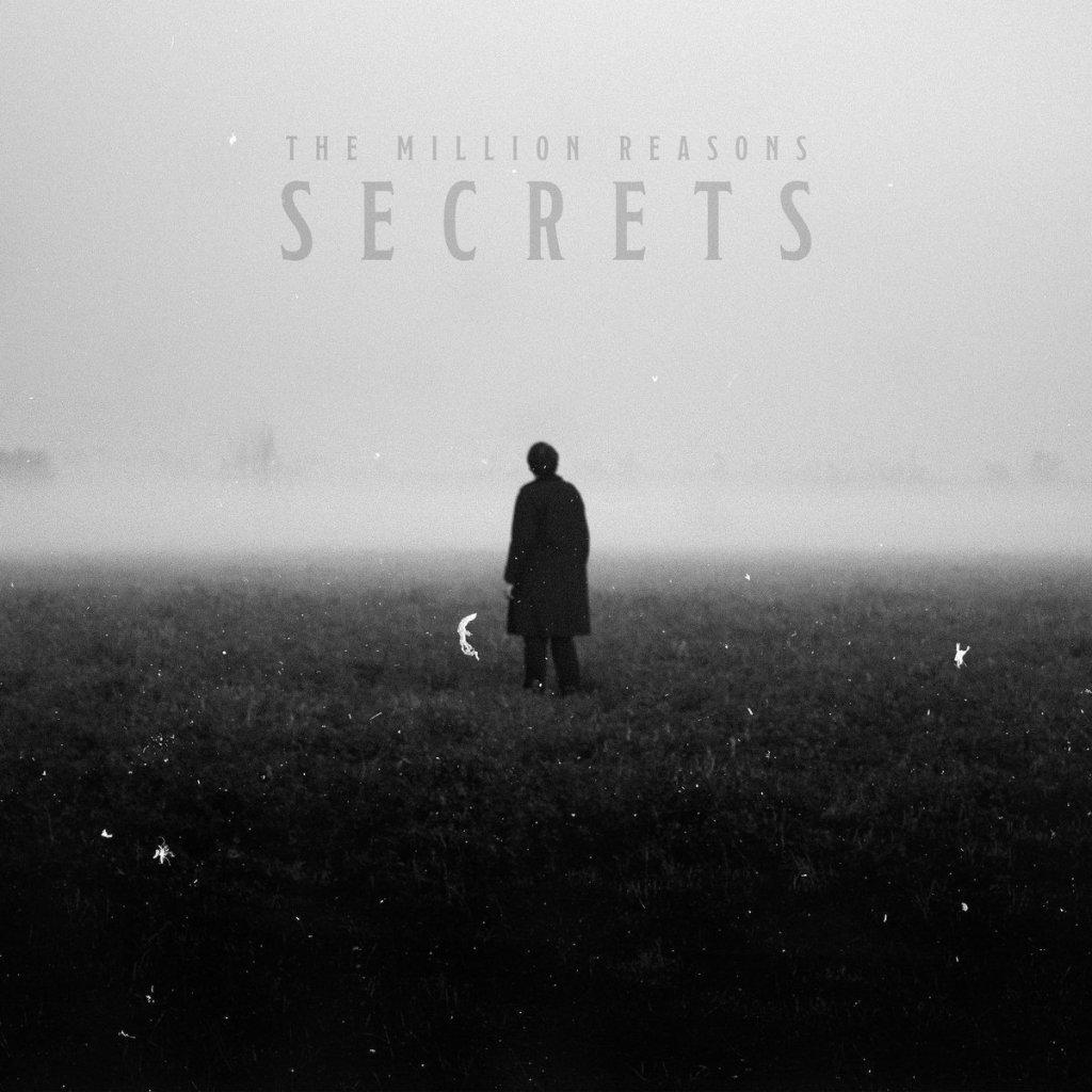 """Secrets,"" by The Million Reasons"