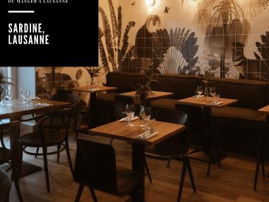 Sardine, le nouveau restaurant bistronomique à Lausanne