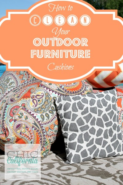 how to clean outdoor cushions patio furniture How to Clean Your Outdoor Furniture Cushions - Chic California