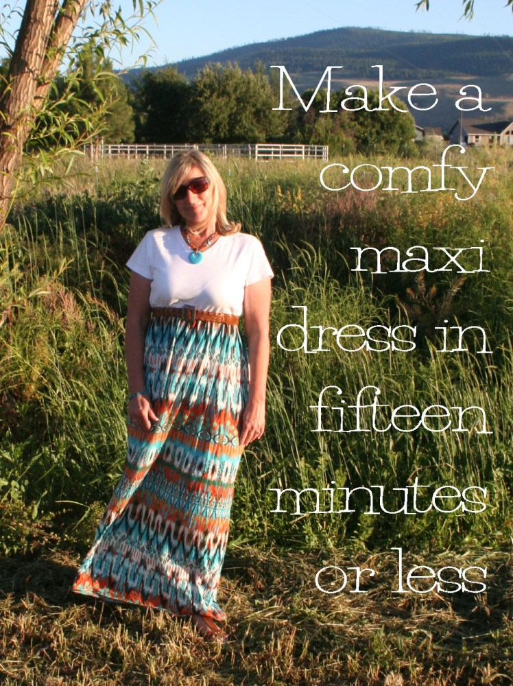 Easy DIY Maxi Dress in Fifteen Minutes or Less (1/6)