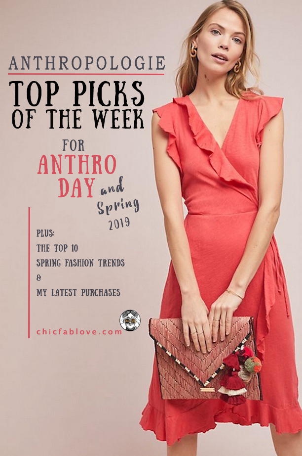 1e07f3968ee9 Anthropologie Top Picks of the Week for Anthro Day - Chic+Fab+Love