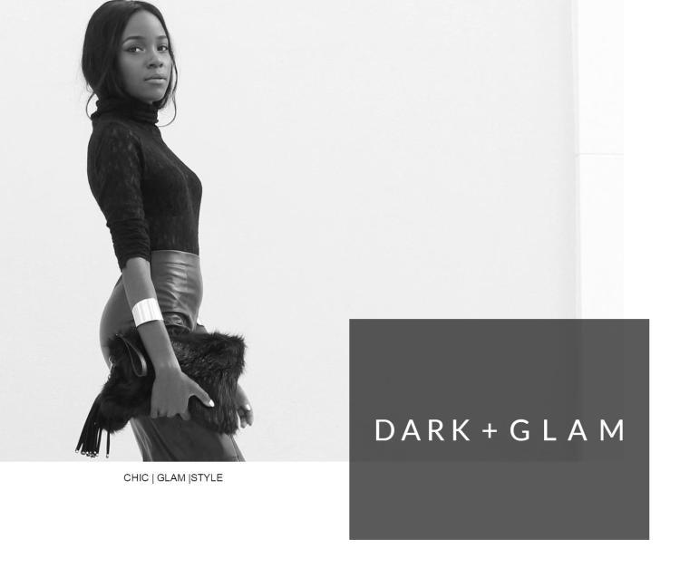 Dark + Glam