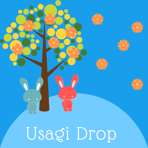 Usagi Drop: A Wholesome Untraditional Family