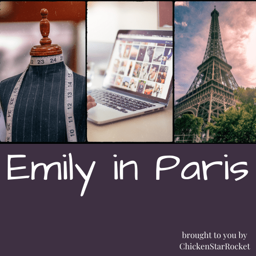 Emily in Paris: Fashion and Romance in France