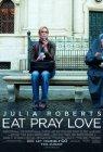 EAT PRAY LOVE - EAT PRAY LOVE