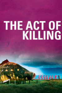 TheActOfKilling Poster 200x300 - The Act of Killing
