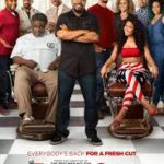Barbershop Next Cut poster 150x150 - Mainstream Chick's Quick Takes: Barbershop: The Next Cut; The Dark Horse; First Monday in May