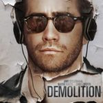Demolition poster 150x150 - Mainstream Chick's Quick Takes: The Boss; Demolition; Mr. Right