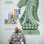 The Dark Horse poster 150x150 - Mainstream Chick's Quick Takes: Barbershop: The Next Cut; The Dark Horse; First Monday in May