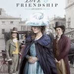 Love and Friendship poster 150x150 - Mainstream Chick's Quick Takes: The Angry Birds Movie; The Nice Guys; Neighbors 2: Sorority Rising; Love & Friendship; Sunset Song