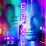 Nerve poster 150x150 - Mainstream Chick's Quick Takes: Jason Bourne; Bad Moms; Nerve