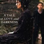 Tale of Love and Darkness poster 150x150 - Mainstream Chick's Quick Takes on Two Indies: A Tale of Love and Darkness; Morris from America