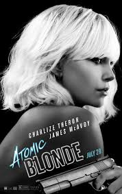 Atomic Blonde poster - Quickie Reviews: Atomic Blonde and Landline