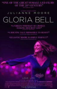 Gloria Bell poster 192x300 - Quickie Reviews: Gloria Bell; Yardie