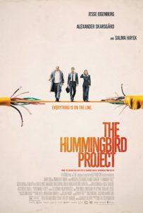 Hummingbird Project poster 202x300 - Quickie Review: The Hummingbird Project