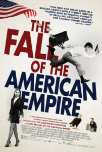 Fall of American Empire poster 202x300 - Quickie Review: The Fall of the American Empire (aka La chute de l'empire américain)