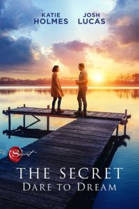 The Secret Dare to Dream poster 200x300 - Review: The Secret: Dare to Dream