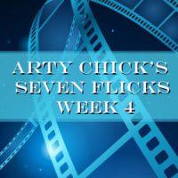 7picks 4square 300x300 - Arty Chick's Seven Flicks: Week 4