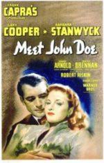 meet john doe movie poster 1941 1020143619 191x300 - Arty Chick's Seven Flicks: Week 2