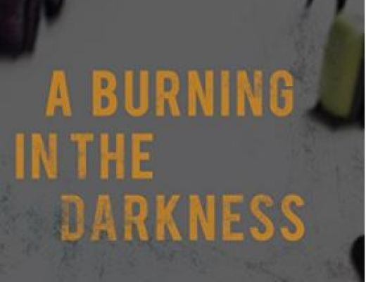A Burning in The Darkness by A P McGrath