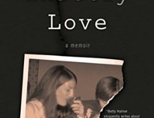 Betty Hafner – Not Exactly Love: A Memoir