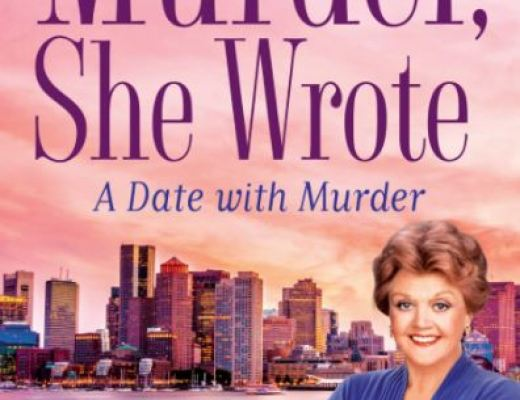 Murder, She Wrote: A Date with Murder by Jon Land