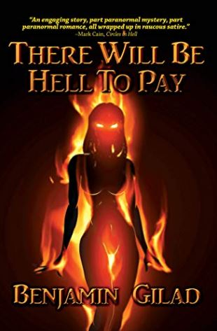 There Will Be Hell To Pay – Benjamin Gilad – Book Review
