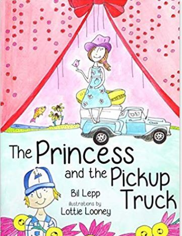 The Princess and the Pickup Truck by Bil Lepp