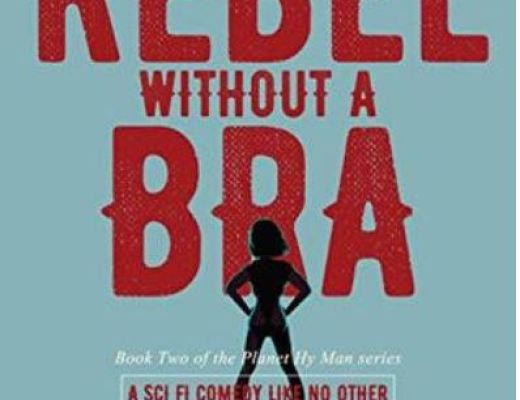 Rebel Without A Bra by Kerrie Noor – Book Review