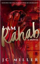 "Alt=""i am rahab: a novel by jc miller"""