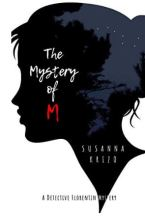 "Alt=""the mystery of m by susana krizo"""