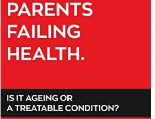 Your Elderly Parents Failing Health by Dr Peter Lipski