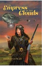 "Alt=""The Empress of the Clouds by Desiree Ultican"""