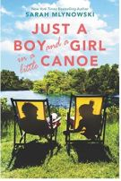 Alt=:just a boy and a girl in a little canoe by sarah mlynowski: