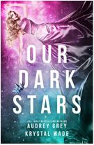 "Alt=""our dark stars by audrey grey krystal wade"""