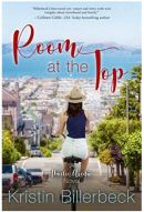 "Alt=""room at the top by kristin billerberck chick lit cafe book reviews"""