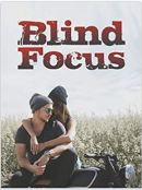 "Alt=""blind focus by margie vieira"""